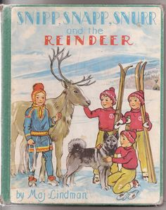 Snipp Snapp Snurr and the Reindeer 1957 Vintage Children Book Collectible Series