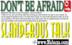 Don't be afraid of slanderous talk