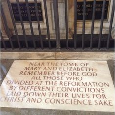 Thought provoking words near the tomb of Queen Elizabeth I (and Mary I) in Westminster Abbey.