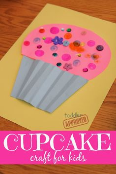 Crafts and Coloring Page: Toddler Approved!: Cupcake Craft for Kids {Laura Numeroff Virtual Book Club for … Kids Crafts, Daycare Crafts, Summer Crafts, Toddler Arts And Crafts, Kids Birthday Crafts, 13 Birthday, February Toddler Crafts, Kids Craft Projects, Crafts For Toddlers