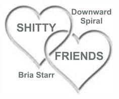 Shitty friends.