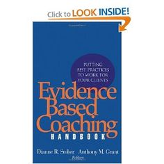 positive psychology coaching: putting the science of happiness to work for your clients evidence based coaching handbook: putting best practices to work for your clients Science Of Happiness, Leadership Coaching, Life Coaching, Coaching Quotes, Life Coach Quotes, Executive Resume, Behavioral Science, Positive Psychology, Best Practice