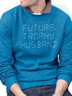 Future Trophy Husband