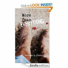 More Than Everything   Vanessa Foster  $2.99 or free with Prime