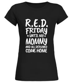 Red Friday Mommy Military Shirt To Support Our Troops Friday T-shirt