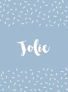 Jolie - Strong And Unique Middle Names For Girls - Photos Unique Girl Middle Names, Names With Meaning, Character Names, Writing Resources, Baby Girl Names, The Middle, First Names, Future Baby, Baby Baby