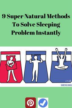 9 Super Natural Methods To Solve Sleeping Problem Instantly
