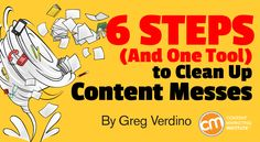 Six steps to clean up content messes http://qoo.ly/b6w3g