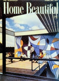 1950's Australian ROSE SEIDLER HOUSE by HARRY SEIDLER (built 1948-50) 1950's wall mural, 50's motif, 50's Art Moderne. Australian Home Beautiful February 1951 (visit minkshmink on pinterest) Australian Vintage, Australian Homes, Australian Art, Vintage Labels, Vintage Posters, Modern Lodge, Eileen Gray, 1950s House, Retro Advertising