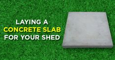 Laying a concrete slab could be the most challenging part of building a garden shed. Below is full demonstration of the process with a video to make this st