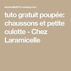 tuto gratuit poupée: chaussons et petite culotte  - Chez Laramicelle