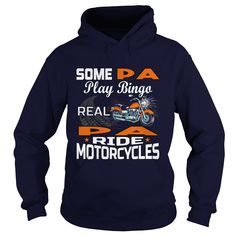 Some Pa Play Bingo Real Pa Ride Motorcycles Shirt