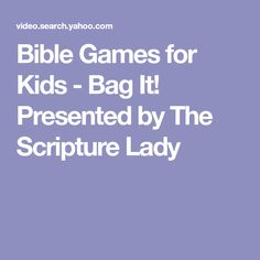 Bible Games for Kids - Bag It! Presented by The Scripture Lady