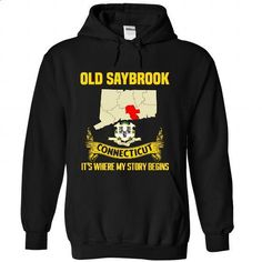 Old Saybrook - Its where my story begins! - #sweater hoodie #christmas sweater. GET YOURS => https://www.sunfrog.com/No-Category/Old-Saybrook--Its-where-my-story-begins-4517-Black-Hoodie.html?68278