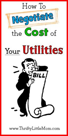 Pay Less: How to Negotiate Your Utility Prices Believe it or not, you can negotiate on several of the utilities you are using in your home.  Find simple tips and instructions in this blog post.