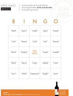 Wine Lingo Bingo   Enjoy Robert Mondavi Private Selection's Wine Lingo Bingo cards for a blind tasting! Invite some pals over. Brown bag the bottles. Drink and describe!   Wine   Alcohol   Game [Advanced Infographic]