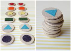 memory game or matching; wooden disks and geometric felt shapes glued on.  Could use cardboard from cereal boxes maybe. Really cute!!!