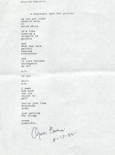 The world's premiere Charles Bukowski website and forum. The only place where you can see over 1,200 manuscripts or search our exclusive database for a poem or story. A Statement Upon The Journey.