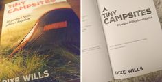 Tiny Campsites: 80 Small but Perfect Places to Pitch by Dixe Wills 3rd Edition | 1st April 2017Buy it here  We love camping and we love little campsites so as far as bedside reading goes Tiny Campsites is pretty much perfect. Im that obsessed with camping that I really do read guidebooks in the same way most people devour the latest Richard and Judy book club recommendation.  Initially I have to admit I was expecting yet another London-centric book breaking the South into countless regions…