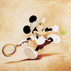 Mickey playing tennis. We actually have this up on our living room wall, and every time someone comes by, they ask if that picture is mine because I love tennis that much. :)