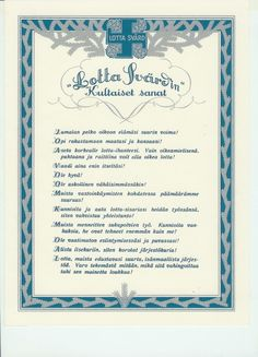 Lotta Svärd was the most important organisation for women in Finnish history and the worlds largest women's paramilitary national defence force Finnish Civil War, Military Positions, Respect Your Elders, Can You Be, Learning To Love Yourself, Learn To Love, Life Magazine, Do Anything, Happy Thoughts