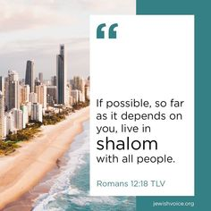If possible, so far as it depends on you, live in shalom with all people. Romans 12:18 (TLV) #scriptureoftheday #scriptureoftheday #Versoftheday #LiveWell Scripture Of The Day, Romans 12, Bible Scriptures, People, People Illustration, Bible Verses, Folk, Bible Quotes