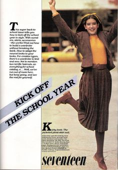 """Ah, the wonderful back-to-school issue. Seventeen magazine, August Model Phoebe Cates pictured here in the """"Kick off the School Year"""" layout. 70s Fashion, Teen Fashion, Vintage Fashion, Seventies Fashion, Vintage Outfits, Phoebe Cates, Girl Sweat, Librarian Chic, Le Pilates"""