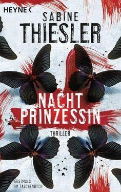 Nachtprinzessin: Thriller von Sabine Thiesler, http://www.amazon.de/dp/3453435249/ref=cm_sw_r_pi_dp_Y.-Ttb00QCCZA