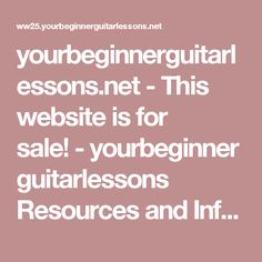yourbeginnerguitarlessons.net - This website is for sale! - yourbeginnerguitarlessons Resources and Information.