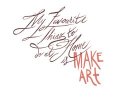 Make Art..... #livecreatively beautiful lettering by Jacqui Oakley