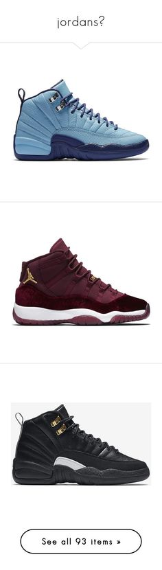 """jordans☄"" by insanelyuniquechick ❤ liked on Polyvore featuring shoes, jordans, sneakers, trainers, jordan 12, men's fashion, men's shoes, futures, retro mens shoes and mens shoes"