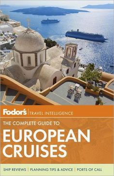 Treasures By Brenda: Cruising in Europe: How To Choose A Cruise