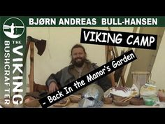 Viking Camp In the Manor's Garden 2 - Bow and Arrow, Viking Crafts By the Campfire - YouTube