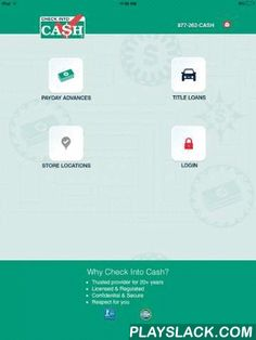 Check Into Cash Tablet  Android App - playslack.com , Check Into Cash proudly presents our mobile app. You can now interact with your online account on the go.- Start a Payday Loan- Get an Appraisal for a Title Loan- Find a Store Locatioin- Manage your online loansWhy Check Into Cash?• Quick, Easy, Confidential• Trusted provider for 20+ years• Licensed & Regulated• One Stop Money Shop