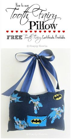 Easy Sewing Tutorial & FREE Tooth Fairy Certificate Printable - SimplyGloria.com psst....the printable is SO cute!!!!