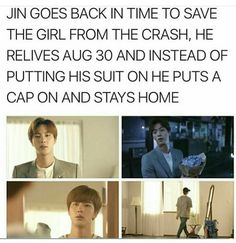 But how is staying at home gonna save the girl from the crash ?>>> if she doesnt meets the girl than the girl wont be crashed by dat car Jimin, Kookie Bts, Seokjin, Namjoon, Bts Theory, Bts Mv, Bts Facts, About Bts, Worldwide Handsome