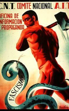 """CNT - AIT"" ""Revolutionary Propaganda SmashesThe Fascist Snake"" Spanish Civil War Poster x Communist Propaganda, Propaganda Art, Political Posters, Political Art, Protest Posters, Vintage Ads, Vintage Posters, Revolution Poster, Revolutionaries"