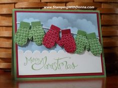 Club members made this card.  Mittens embossed with Square Lattice embossing folder.  Fun!