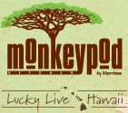 Monkey Pod is a dream come true. In Kihea, HI you will find them pouring drinks into Tiki glasses and a menu filled with organic and locally grown meats and veggies.