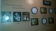 """""""A moment in time...changed forever"""" decal/clock/picture option"""