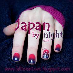 fall in ...naiLove!: Japan by night nails...