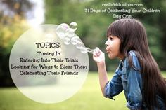 Real Life Titus Two: 31 Days of Celebrating Your Children - Day One