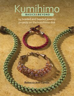 Book Review : Kumihimo Basics and Beyond ~ The Beading Gem's Journal