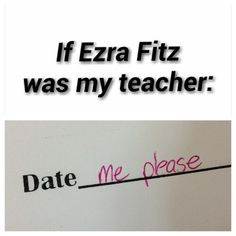 If Ezra Fitz was mt Teacher. Pretty Little Liars! Pll Quotes, Pll Memes, Funny Memes, Jokes, Funny Facts, Malec, Pll Logic, Pretty Little Liars Meme, Ezra Fitz