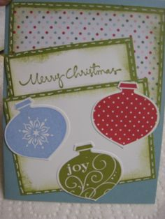 xmas ornaments - Hi! my name is Julie and I am a Stampin' UP Demonstrator. All of my cards are hand made with love and available for purchase. They can also be changed to fit your needs. (Color, ribbon, assessories and occasion). Sold as singles or as a dozen of assorted. Thank you for looking and if you are interested in cards or joining our Stampin' Up team, you can reach me at Jbags58@aol.com.