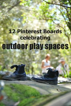 12 Pinterest boards full of ideas for outdoor play spaces