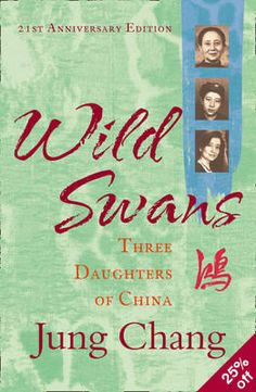 Wild Swans by Jung Chang: follows the lives of three generations of women in China.