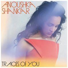 Anoushka Shankar - Traces Of You on 180g LP