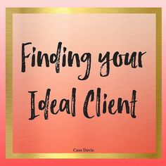 Finding your ideal client  You know who they are but you dont know where they are. You know you need to get yourself and your content in front of them so that they can get to know like and trust you and then eventually become clients. But you just dont know where the best place would be.  If your ideal client avatar (ICA) is detailed enough then youll know things like whether your ICA likes to go to the cinema on a Saturday night or whether theyll be at home with a good book. Youll know what…