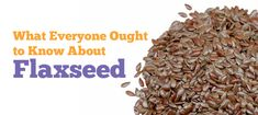 What Everyone Ought to Know About Flaxseed just remember to grind to get health benefits! Nutrition Tips, Fitness Nutrition, Health And Nutrition, Health And Wellness, Healthy Tips, How To Stay Healthy, Healthy Recipes, Healthy Foods, Health Eating